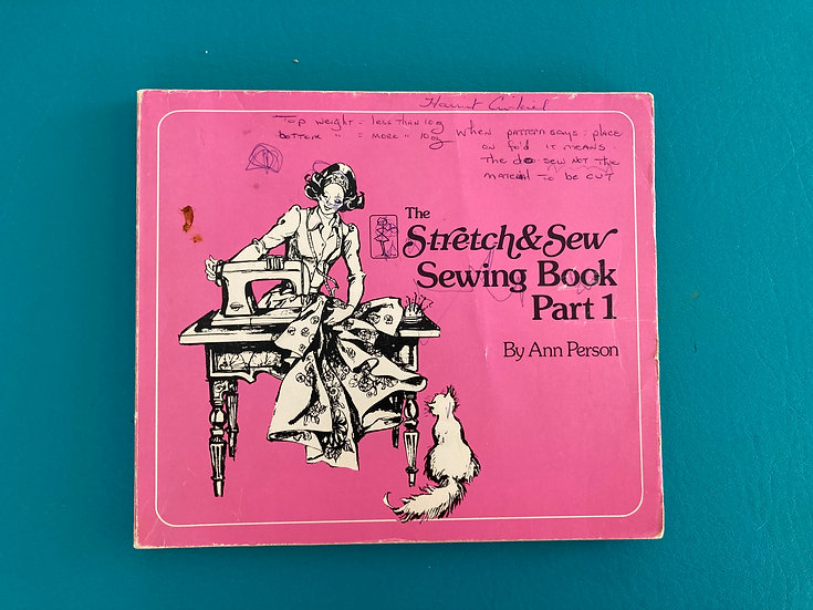The Stretch & Sew Sewing Book - Part 1  by Ann Person Copyright 1973