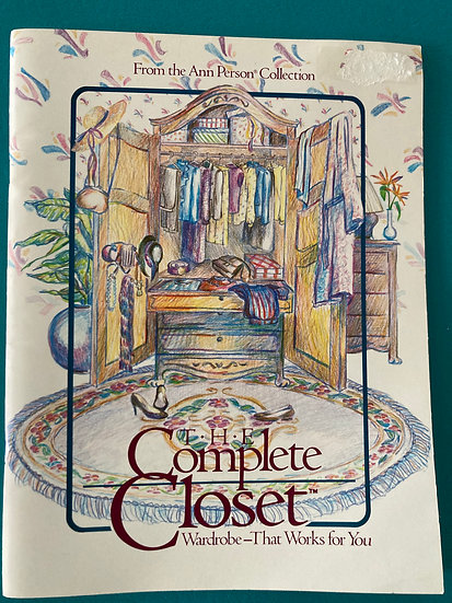 The Complete Closet Wardrobe - That Works For You by Ann Person