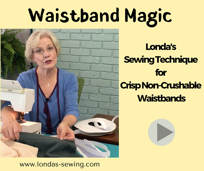 Waistband Magic - Crisp Waistbands Using Monofilament Stabilizer