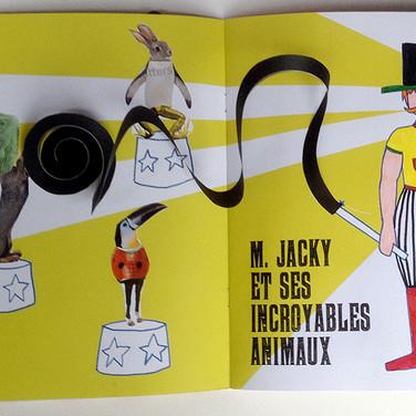 """""""Quel cirque !"""". Le dompteur M. Jacky."""