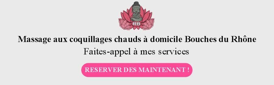 Réserver votre massage aux coquillages chauds à domicile Bouches du Rhône
