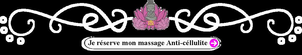 Je réserve mon massage Anti-céllulite
