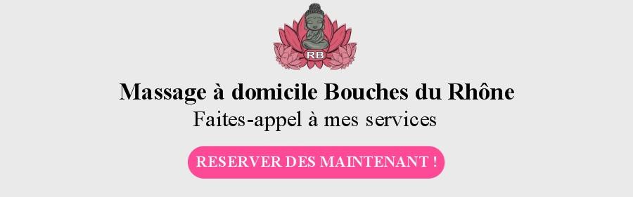 Massage Bouches du Rhône - Comment se faire dorloter à domicile
