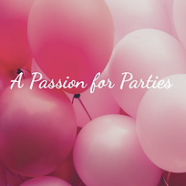 A Passion for Parties
