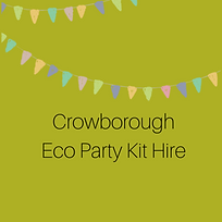 Crowborough Eco Party Kit Hire