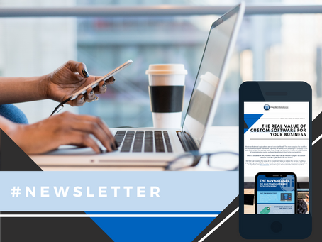 Newsletter: What Is The Real Value Of Custom Software Development For Your Business?