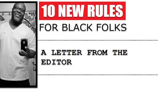 10 New Rules for Black Folks