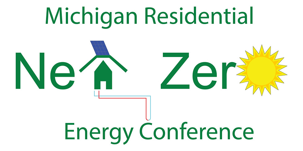 2nd Annual Michigan Residential Net Zero Conference
