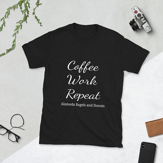 Short-Sleeve Unisex T-Shirt : coffee work repeat