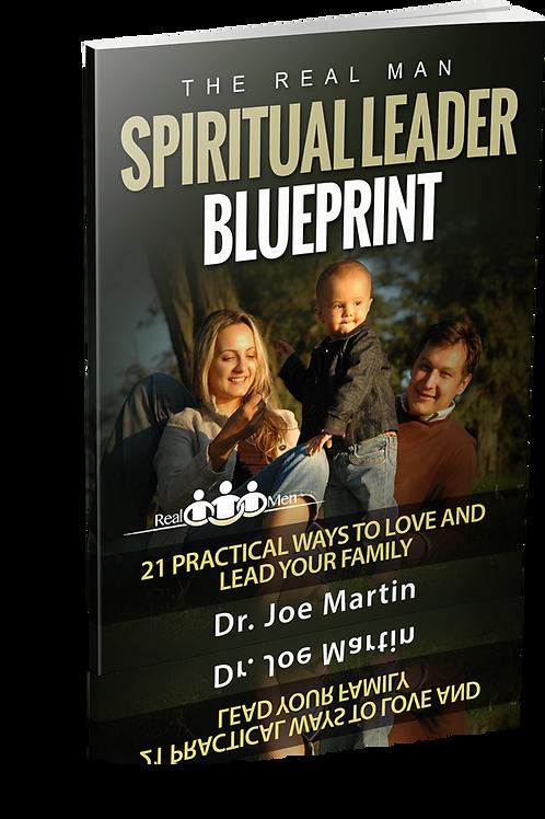 The Real Men Spiritual Leader Blueprint