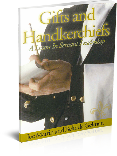 Gifts & Handkerchiefs: A Lesson in Servant Leadership