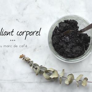 Exfoliant corporel au marc de café : quand revaloriser rime avec beauté !