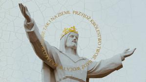 Przyjdź królestwo Twoje!
