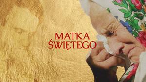 Marianna Popiełuszko – Matka Świętego