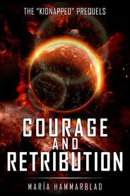 Courage and Retribution
