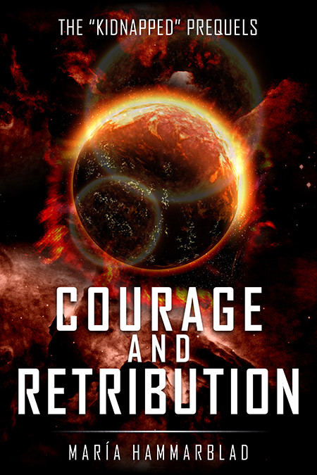 Courage and Retribution
