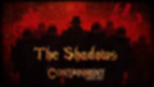 Containment Haunted House The Shadows