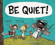 be quiet.jpg