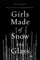 Girls Made of Snow and Glass.jpg