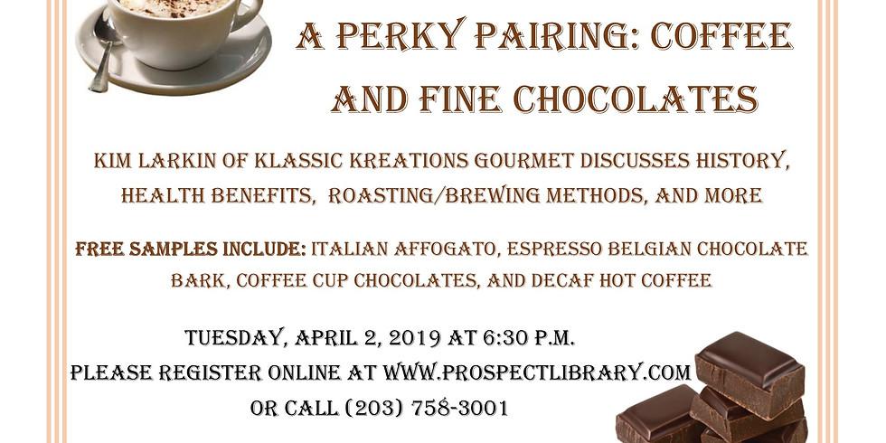Perky Pairing: Coffee and Fine Chocolates