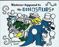 Whatever happened to the dinosaurs.jpg