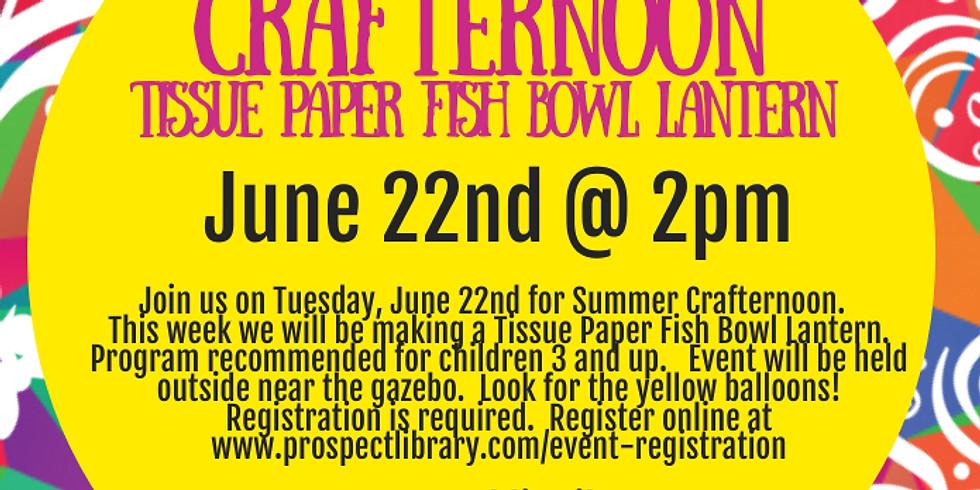 Crafternoon:  Tissue Paper Fish Bowl Lantern