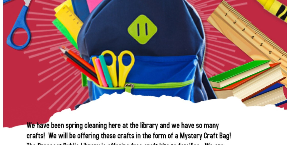 Wednesday-Mystery Craft Bags Pick Up