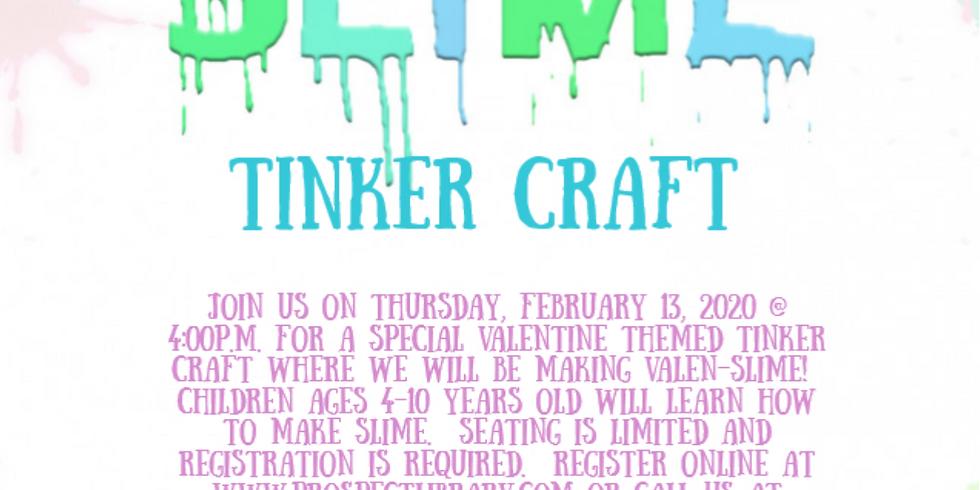 Valentine Tinker Craft