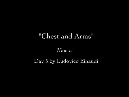 Chest and Arms