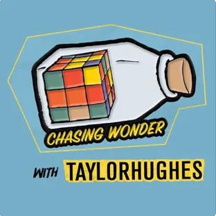 Chasig Wonder wih Taylor Huges
