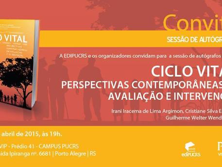 Lançamento do livro CICLO VITAL: Perspectivas Contemporâneas em Avaliação e Intervenção