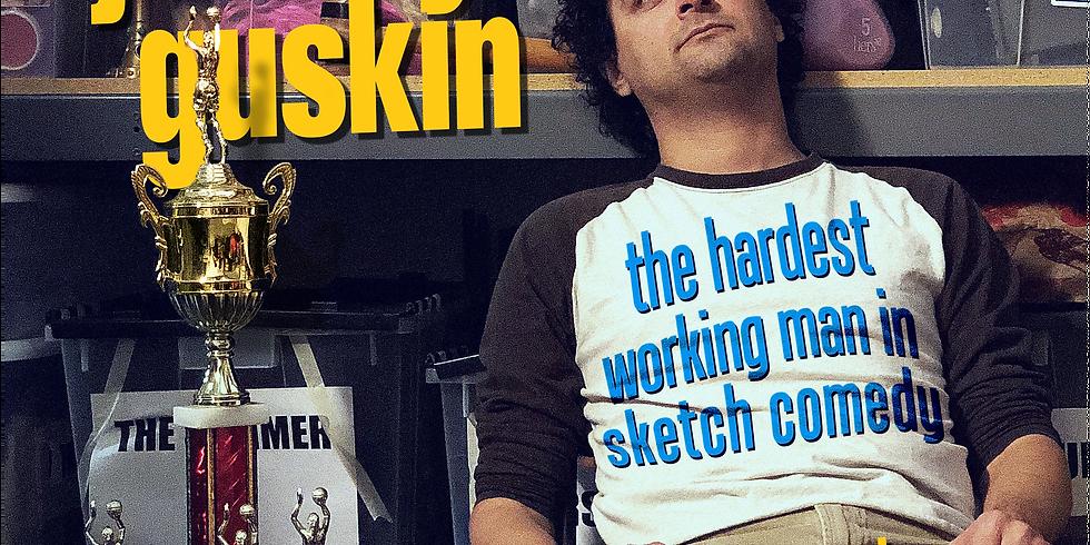 Jeremy Guskin: The Hardest Working Man In Sketch