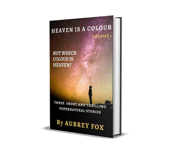 Heaven is a colour- Volume one