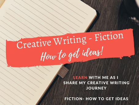 Creative Writing - 10 ways to generate ideas for perfect fiction!