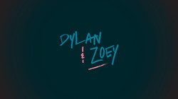 DYLAN & ZOEY