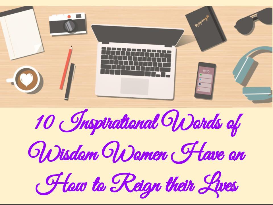10 Inspirational Words of Wisdom Wom
