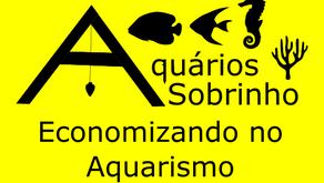 Economizando no Aquarismo
