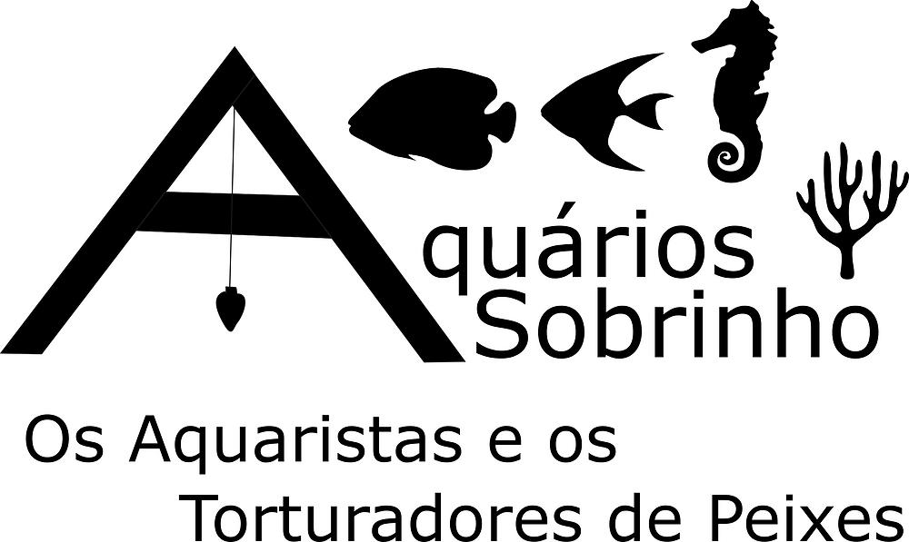 Os aquaristas e os torturadores de peixes