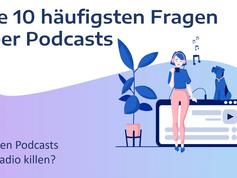 #8 von 10: Werden Podcasts das Radio killen?
