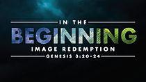 In the Beginning- Week 7.jpg