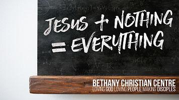 2019-09 Jesus+Nothing=Everything-Screen