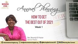 ANNUAL PLANNING: How To Get the Best Out of 2021 (Week 1 Notes)