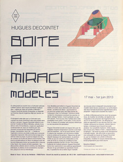 Boîte à Miracles, modèles
