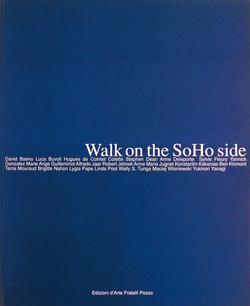 Walk on the Soho side, New York