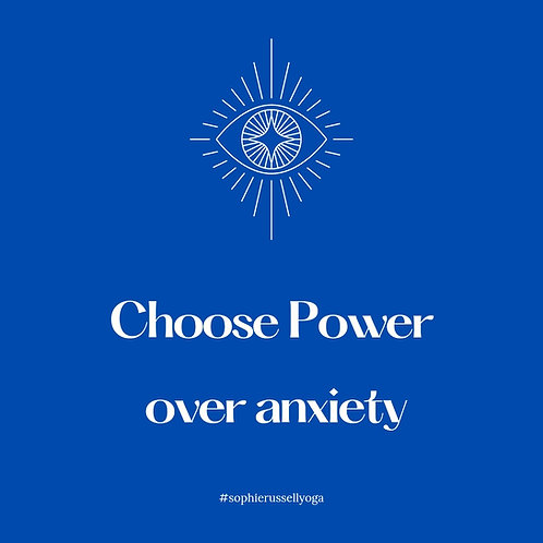 Choose Power over anxiety VIP