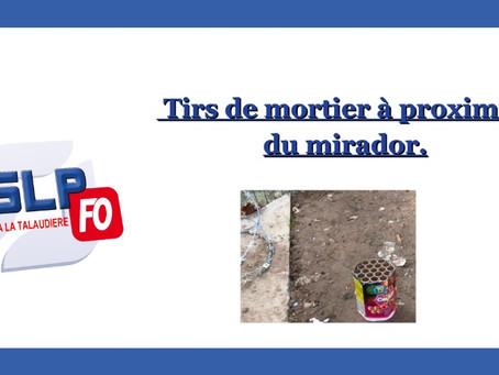 Prison de Saint-Etienne La Talaudière : Tirs de mortier à proximité du mirador