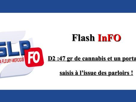 Prison de Fleury-Mérogis : D2 47 grammes de cannabis et un portable saisis à l'issue des parloirs !