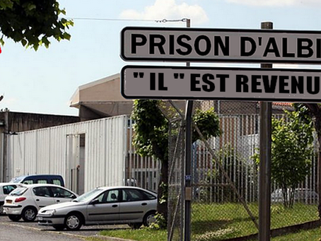 """Prison d'Albi : """" Il """" est revenu"""