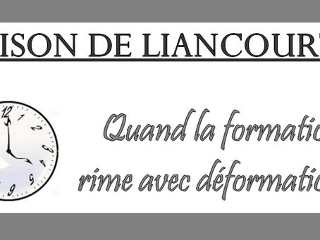 Prison de Liancourt : Quand la formation rime avec déformation...