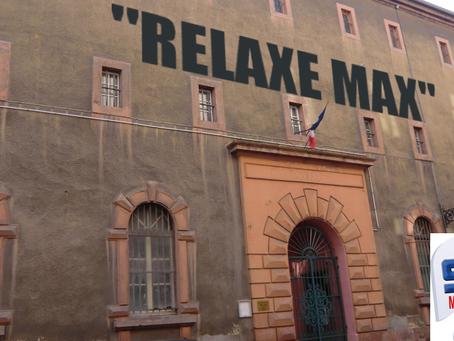 """Prison de Colmar : """" Relaxe Max """""""